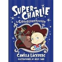 Super-Charlie och gosedjurstjuven (Inbunden, 2013)