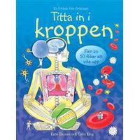 Titta in i kroppen (Board book, 2012)