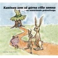 Kaninen som så gärna ville somna: en annorlunda godnattsaga (Ljudbok CD, 2012)