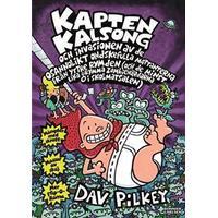 Kapten Kalsong och invasionen av de osannolikt ondskefulla mattanterna från yttre rymden... (Inbunden, 2015)