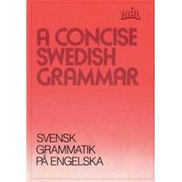 Mål: svenska som främmande språk. A concise Swedish grammar = Svensk grammatik på engelska (Häftad, 1986)
