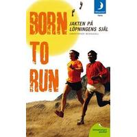 Born to run: jakten på löpningens själ (Pocket, 2012)