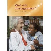 Vård- och omsorgsarbete 1 (Flexband, 2011)