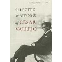 Selected Writings of Cesar Vallejo (Inbunden, 2015), Inbunden