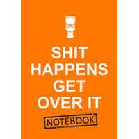 Shit Happens Get Over it Notebook (Häftad, 2016)