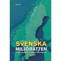 Den svenska miljörätten (Häftad, 2017)