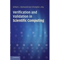 Verification and Validation in Scientific Computing (Inbunden, 2010)
