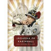 Jägarna på Karinhall (Häftad, 2008)