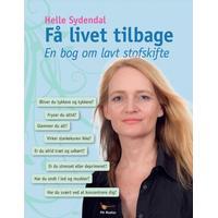 Få livet tilbage: en bog om lavt stofskifte, Paperback