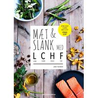 Mæt & slank med LCHF: low carb, high fat, Hæfte