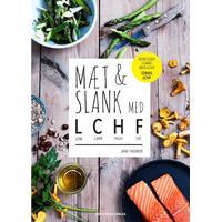Mæt & slank med LCHF: low carb, high fat, Hæfte