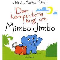 Den kæmpestore bog om Mimbo Jimbo, Hardback