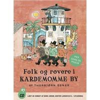 Folk og røvere i Kardemomme by: med musik og sange, Lydbog CD