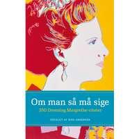 om man så må sige 350 dronning margrethe citater Om man så må sige   350 Dronning Margrethe citater, E bog  om man så må sige 350 dronning margrethe citater