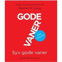 Syv gode vaner: Kloge ord og inspiration fra Stephen R. Covey (Miniature), Hardback