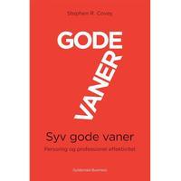 7 gode vaner (grundbog): Personlig og professionel effektivitet, E-bog