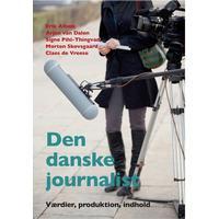 Den danske journalist: værdier, produktion, indhold, Hæfte