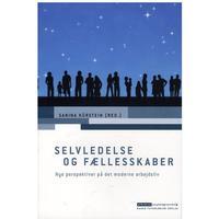 Selvledelse og fællesskaber: Nye perspektiver på det moderne arbejdsliv, Hæfte