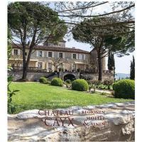 Château de Cayx: regionen, slottet & vinen, Hardback