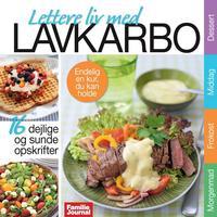 Lavkarbo 1: 16 dejlige opskrifter til Lavkarbo/LCHF, E-bog