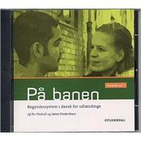 På banen - Kursist CD: Begyndersystem i dansk for udlændinge (1), Lydbog CD