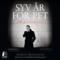 Syv år for PET: Jakob Scharfs tid, Lydbog MP3