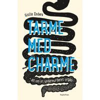 Tarme med charme: Alt om et undervurderet organ, E-bog