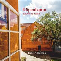 Köpenhamn bakom portarna (Danskt band, 2016)