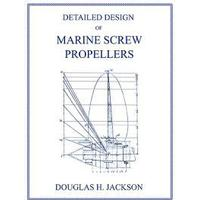 Detailed Design of Marine Screw Propellers (Propulsion Engineering Series) (Häftad, 2006)