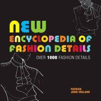New Encyclopedia of Fashion Details (Pocket, 2009)