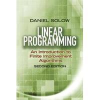 Linear Programming: An Introduction to Finite Improvement Algorithms (Häftad, 2014)