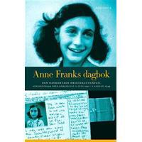 Anne Franks dagbok - Anteckningar från gömstället 12 juni 1942- 1 augusti (E-bok, 2013)