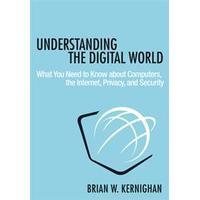 Understanding the Digital World (Inbunden, 2017)