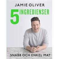 5 ingredienser: snabb och enkel mat (Inbunden, 2017)