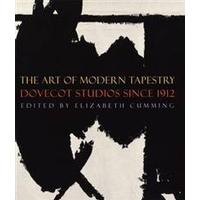 The Art of Modern Tapestry (Inbunden, 2012)