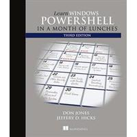Learn Windows Powershell in a Month of Lunches (Pocket, 2016)