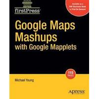 Google Maps Mashups with Google Mapplets (Häftad, 2008)
