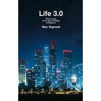 Life 3.0 (Inbunden, 2017)