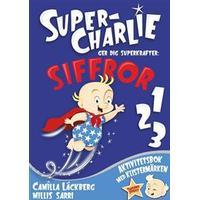 Super-Charlie ger dig superkrafter. Siffror (Häftad, 2017)