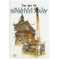 The Art of Spirited Away (Inbunden, 2002)