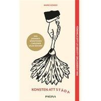 Konsten att städa: förändra ditt liv med ett organiserat hem (E-bok, 2017)