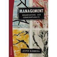 Management: organisations- och ledarskapsanalys (Häftad, 2017)
