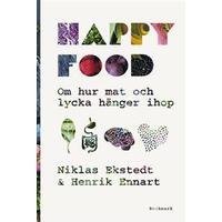 Happy food: om hur mat och lycka hänger ihop (Inbunden, 2017)