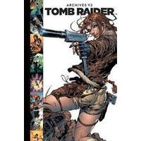 Tomb Raider Archives Volume 3 (Inbunden, 2017)