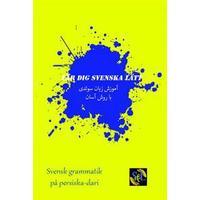 Lär dig svenska lätt: svensk grammatik på persiska - dari (Häftad, 2017)
