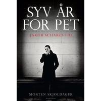 Syv år for PET: Jakob Scharfs tid, E-bog