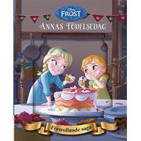 Disney Förtrollande saga. Frost Annas födelsedag (Inbunden, 2017)