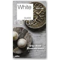White Guide Nordic. The best restaurants in Denmark, Finland, Iceland, Norway and Sweden 2017-18, Softcover