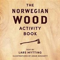 Norwegian Wood Activity Book (Inbunden, 2016)
