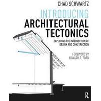 Introducing Architectural Tectonics, Paperback